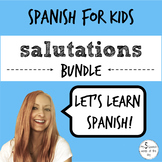 Greetings and Farewells in Spanish BUNDLE