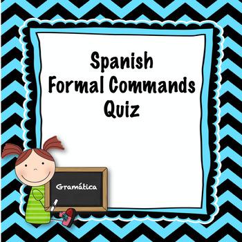 Spanish formal commands quiz