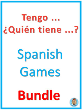 Spanish games  Tengo ... ¿Quién tiene ...? Bundle
