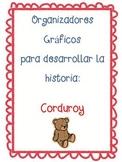 Spanish graphic organizers for children' story Corduroy