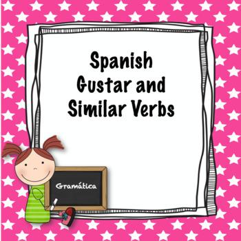 Spanish gustar and similar verbs