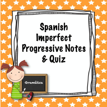 Spanish imperfect progressive notes and quiz