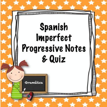 Spanish imperfect progressive notes and quiz