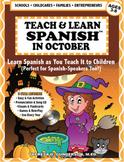 Teach & Learn Spanish™ in October