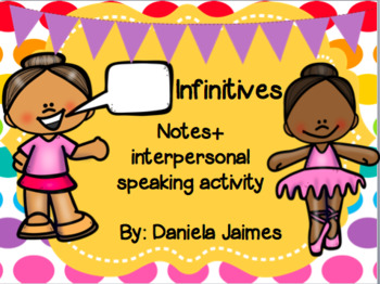 Spanish infinitives: notes and interpersonal speaking activity