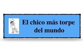 Spanish injury verbs- El chico mas torpe del mundo- A TPRS story