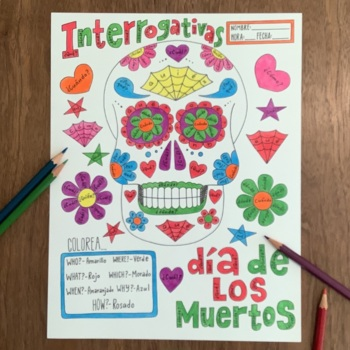 Spanish interrogatives ~Spanish questions ~Dia de los muertos Day of the dead