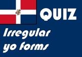 Spanish Español irregular yo form quiz or worksheet reteac