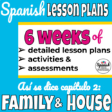 Spanish lesson plans family and house (Así se dice chapter 2)
