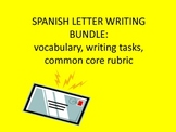 Spanish letter writing bundle:Vocabulary, tasks, and Common Core Rubric