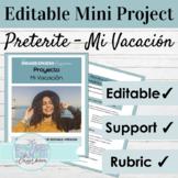 """Spanish Preterite Tense Mini-Project: El Pretérito """"Mi Semana de Vacaciones"""""""
