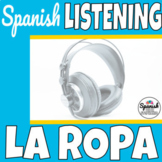 Spanish listening comprehension: clothing (la ropa)