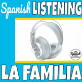 Spanish listening comprehension: la familia