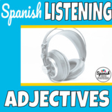 Spanish listening practice: Adjectives (Distance Learning)
