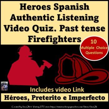 Spanish listening quiz/ activity- Firefighters