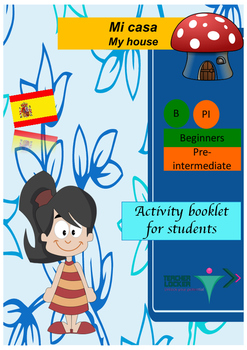 Spanish my house, mi casa activity booklet for beginners