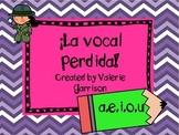 Spanish missing vowel printables: The missing vowel! La vocal perdida!
