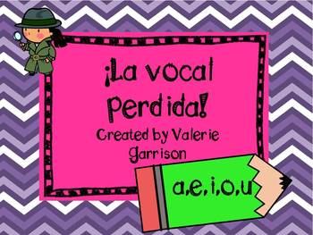 Spanish missing vowel printables: The missing vowel! La vo