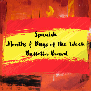 Spanish months and days of the week bulletin board