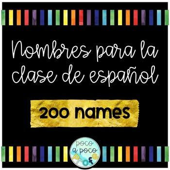 Spanish names list- lista de nombres para la clase de español