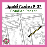 Spanish Numbers 0-31 Practice Packet