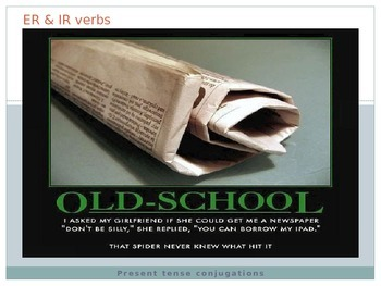 Spanish powerpoint: er/ir verbs and stem changing
