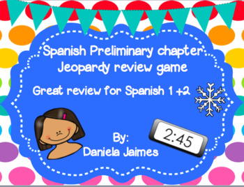 Spanish preliminary chapter Jeopardy review game