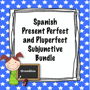Spanish present perfect and pluperfect subjunctive bundle