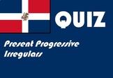 Spanish present progressive irregulars quiz or worksheet distance learning
