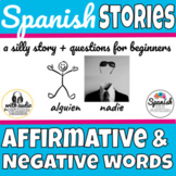 Affirmative and Negative Words in Spanish story with audio