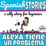 Spanish reading: Alexa tiene un problema (FVR)