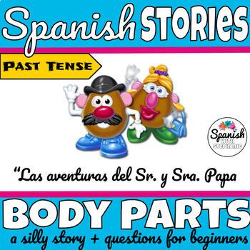 Spanish reading: Body Parts (past tense)