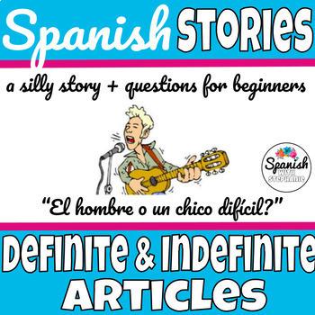 Spanish reading: Definite and Indefinite Articles