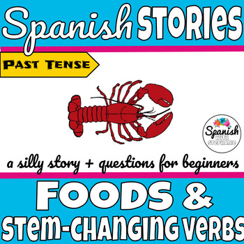 Spanish reading: E>I Stem-changing (boot) verbs and foods (preterite)