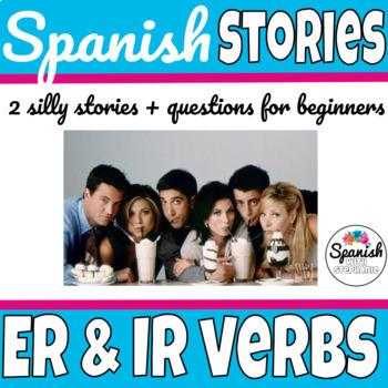 """Spanish reading: -ER & -IR verbs (""""Los amigos"""")"""