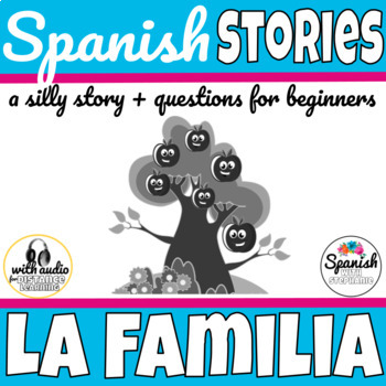 La Familia Spanish Story with AUDIO for distance learning