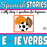 Spanish reading: Stem-changing (boot) verbs E-IE