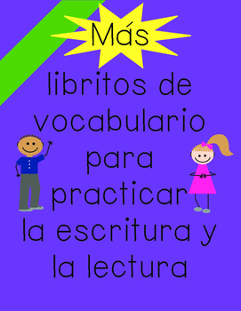 Spanish reading and writing booklets/Más libritos