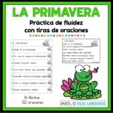 Spanish reading fluency practice.  Tiras de oraciones de la primavera