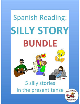 Spanish Readings: Silly Story Bundle