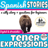 Spanish story: Tener expressions