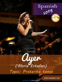 Spanish song: Ayer (Gloria Estefan). Preterite Tense. Intermiediate mid.