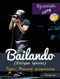 Spanish song: Bailando. Enrique Iglesias. Present progressive. Novice mid.