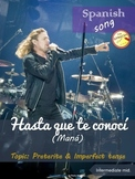 Spanish song: Hasta que te conocí (Maná). Preterite & Imperfect. Intermediate m.