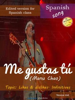 Spanish song: Me gustas tu (edited). Likes & dislikes, infinitives. Novice mid.