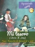 Spanish song: Mi tesoro (Jesse y Joy). Preterite & gerund.