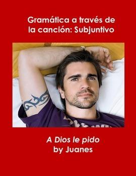 Spanish Song Activity Subjuntivo A Dios Le Pido Cancion