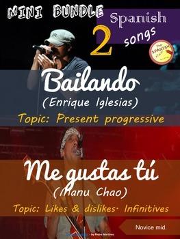 Spanish songs mini bundle: Bailando (E. Iglesias) & Me gustas tu (Manu Chao)