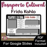 Spanish-speaking Artist Webquest | Frida Kahlo | Pasaporte