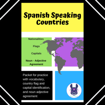 Spanish speaking countries: Nationalities, Flags, Capitals